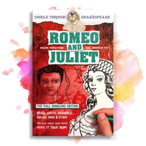 Romeo and Juliet (Doodle Through Shakespeare)