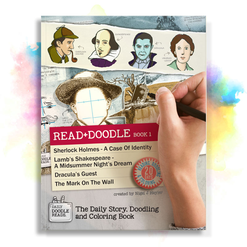 Cover of Read + Doodle Book 1: Sherlock Holmes A Case Of Identity, Lamb's Shakespeare A Midsummer Night's Dream, Dracula's Guest, The Mark On The Wall