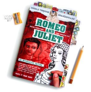 Romeo and Juliet: The Full Doodling Edition is available in paperback book now.