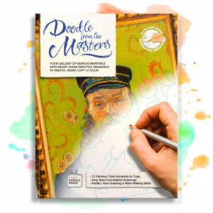 Doodle from the Masters: Your Gallery of Famous Paintings with Ready-Made Practice Drawings to Sketch, Draw, Copy & Color. Book cover