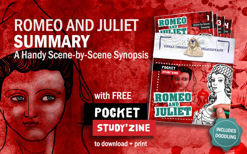 Romeo and Juliet Summary: A free Scene-by-Scene Synopsis with PDF pocket guide to download and print