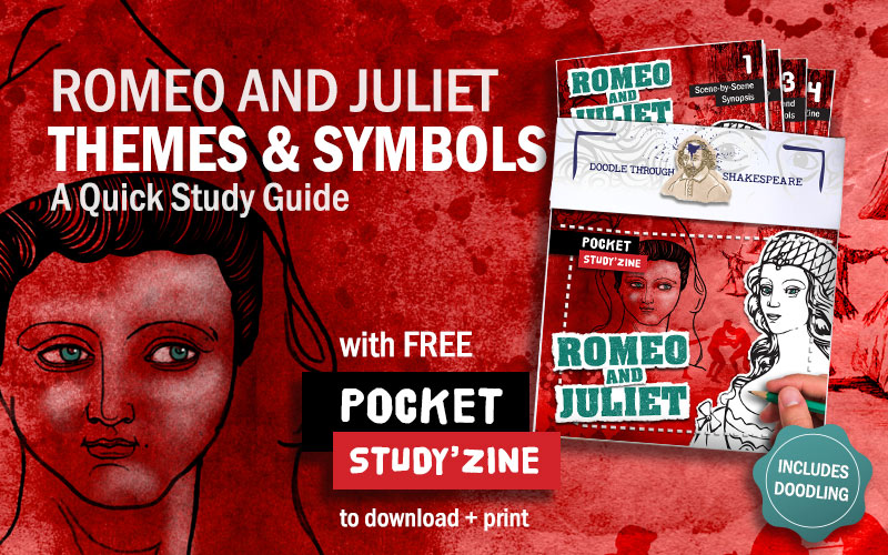 Romeo and Juliet Themes and Symbols: with free pocket guide to download and print