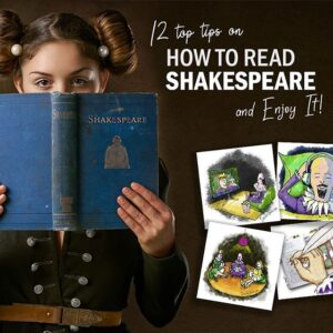 How To Read Shakespeare and Enjoy It!